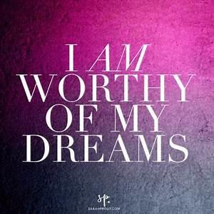 I Am Worthy of My Dreams Affirmation